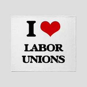 I Love Labor Unions Throw Blanket