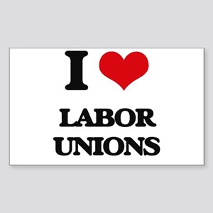 I Love Labor Unions Sticker