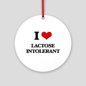 I Love Lactose Intolerant Ornament (Round)