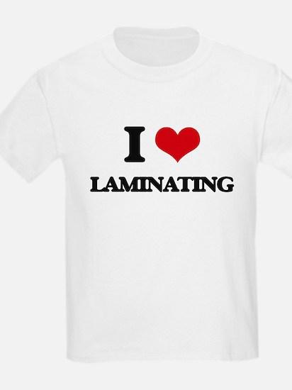 I Love Laminating T-Shirt