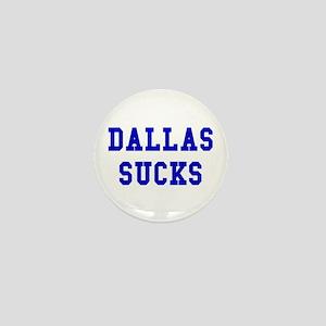 Dallas Sucks Mini Button