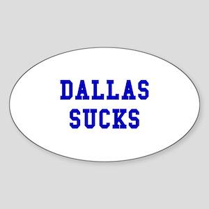 Dallas Sucks Oval Sticker