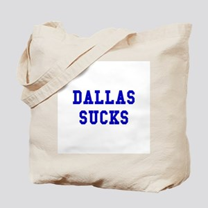 Dallas Sucks Tote Bag