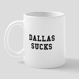 Dallas Sucks Mug