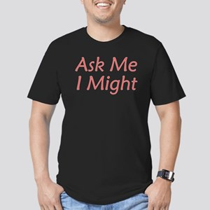 Ask Me I Might Men's Fitted T-Shirt (dark)