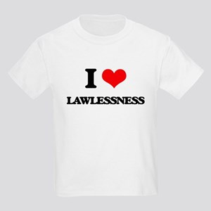 I Love Lawlessness T-Shirt