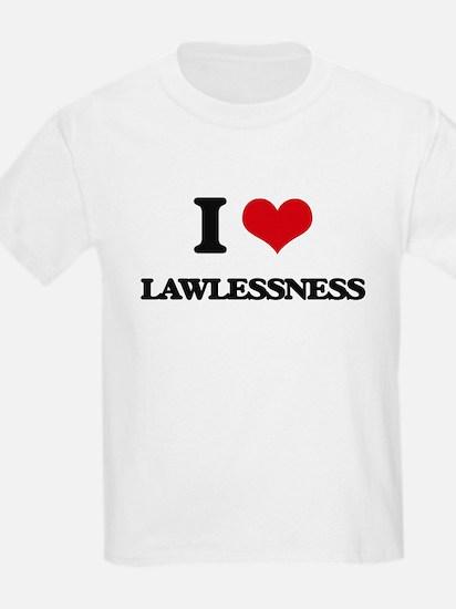 I Love Lawlessness T-Shirt