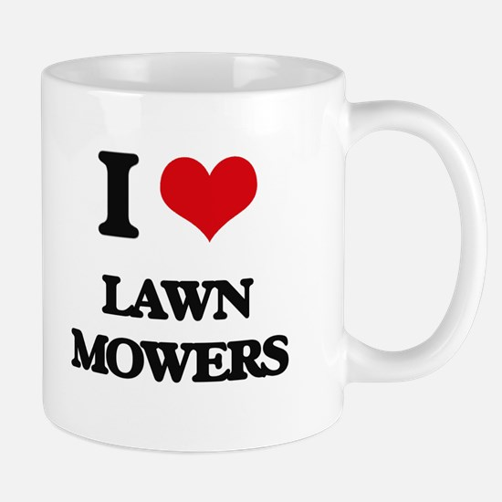 I Love Lawn Mowers Mugs