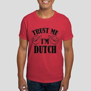 Trust Me I'm Dutch Dark T-Shirt