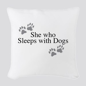 she who sleeps with dogs Woven Throw Pillow