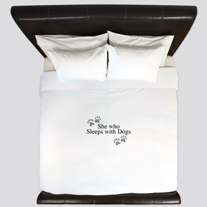 she who sleeps with dogs King Duvet