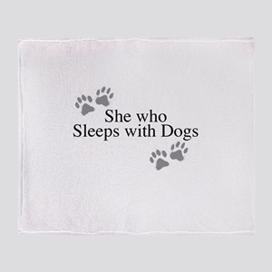 she who sleeps with dogs Throw Blanket