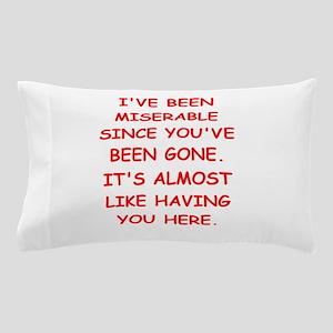 miserable Pillow Case