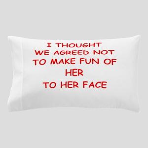 ridicule Pillow Case