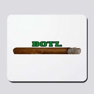 BOTL with cigar Mousepad