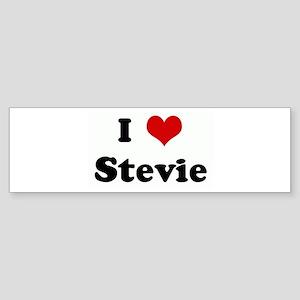 I Love Stevie Bumper Sticker