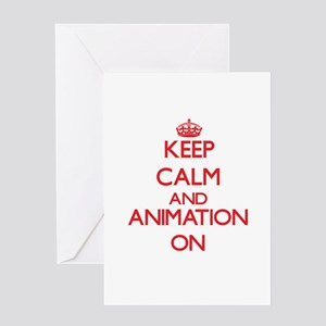 Keep calm and Animation ON Greeting Cards
