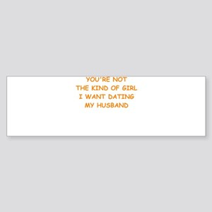 dating Bumper Sticker
