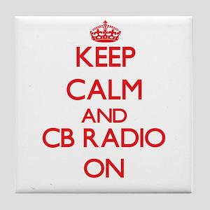 Keep calm and Cb Radio ON Tile Coaster