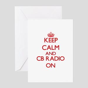 Keep calm and Cb Radio ON Greeting Cards