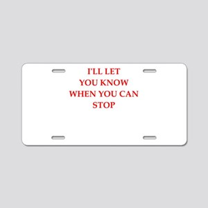 i like it Aluminum License Plate