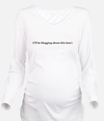 I'll be blogging abo Long Sleeve Maternity T-Shirt