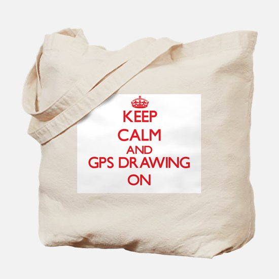 Keep calm and Gps Drawing ON Tote Bag