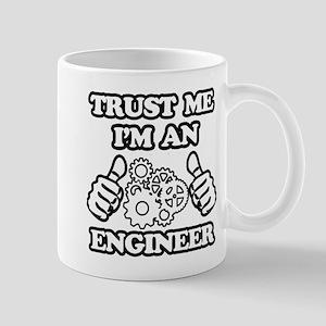 Trust me, I'm an Engineer Funny Mugs