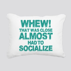 Almost Had To Socialize Rectangular Canvas Pillow