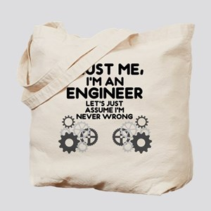 Trust me, I'm an Engineer Funny Tote Bag