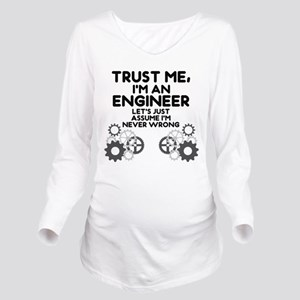 Trust me, I'm an Engineer Funny Long Sleeve Matern