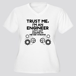 Trust me, I'm an Engineer Funny Plus Size T-Shirt
