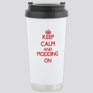 Keep calm and Modding O Stainless Steel Travel Mug