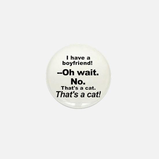 No Boyfriends Just Cats Mini Button