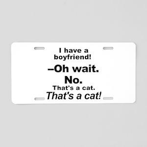 No Boyfriends Just Cats Aluminum License Plate
