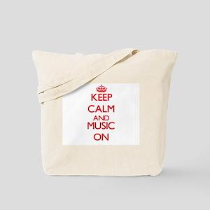 Keep calm and Music ON Tote Bag