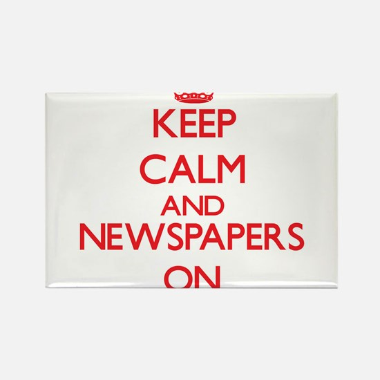Keep calm and Newspapers ON Magnets