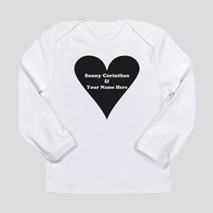Sonny Corinthos and You Long Sleeve Infant T-Shirt