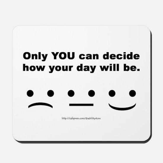 You Decide Mousepad