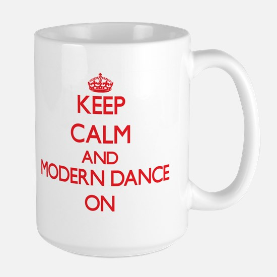 Keep calm and Modern Dance ON Mugs