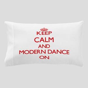 Keep calm and Modern Dance ON Pillow Case