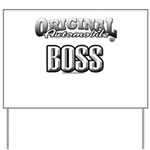 original boss Yard Sign