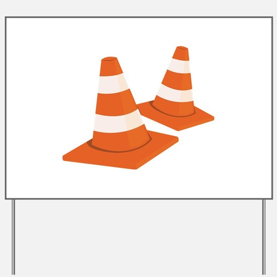 Safety Cones Yard Sign