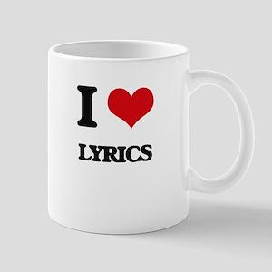 I Love Lyrics Mugs