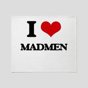 I Love Madmen Throw Blanket