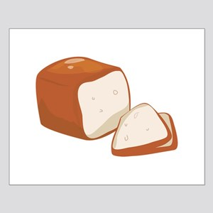 Loaf of Bread Posters