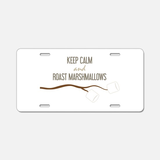 Keep Calm Marshmallows Aluminum License Plate