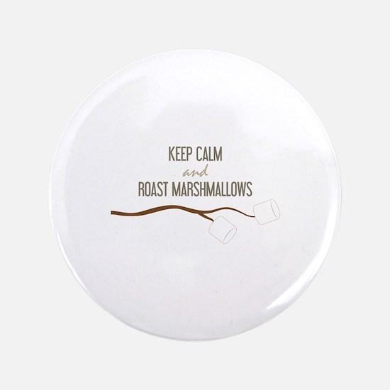 "Keep Calm Marshmallows 3.5"" Button"