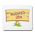 Kushes - Kisses Mousepad