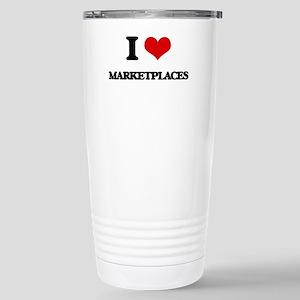 I Love Marketplaces Stainless Steel Travel Mug